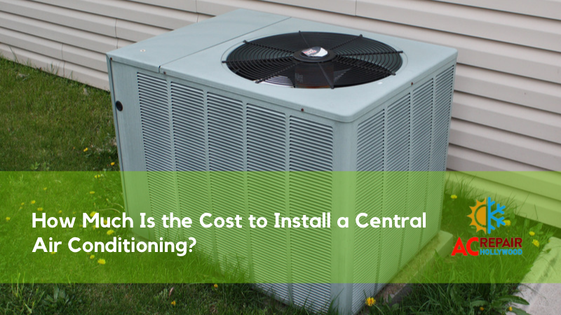 How Much Is the Cost to Install a Central Air Conditioning_